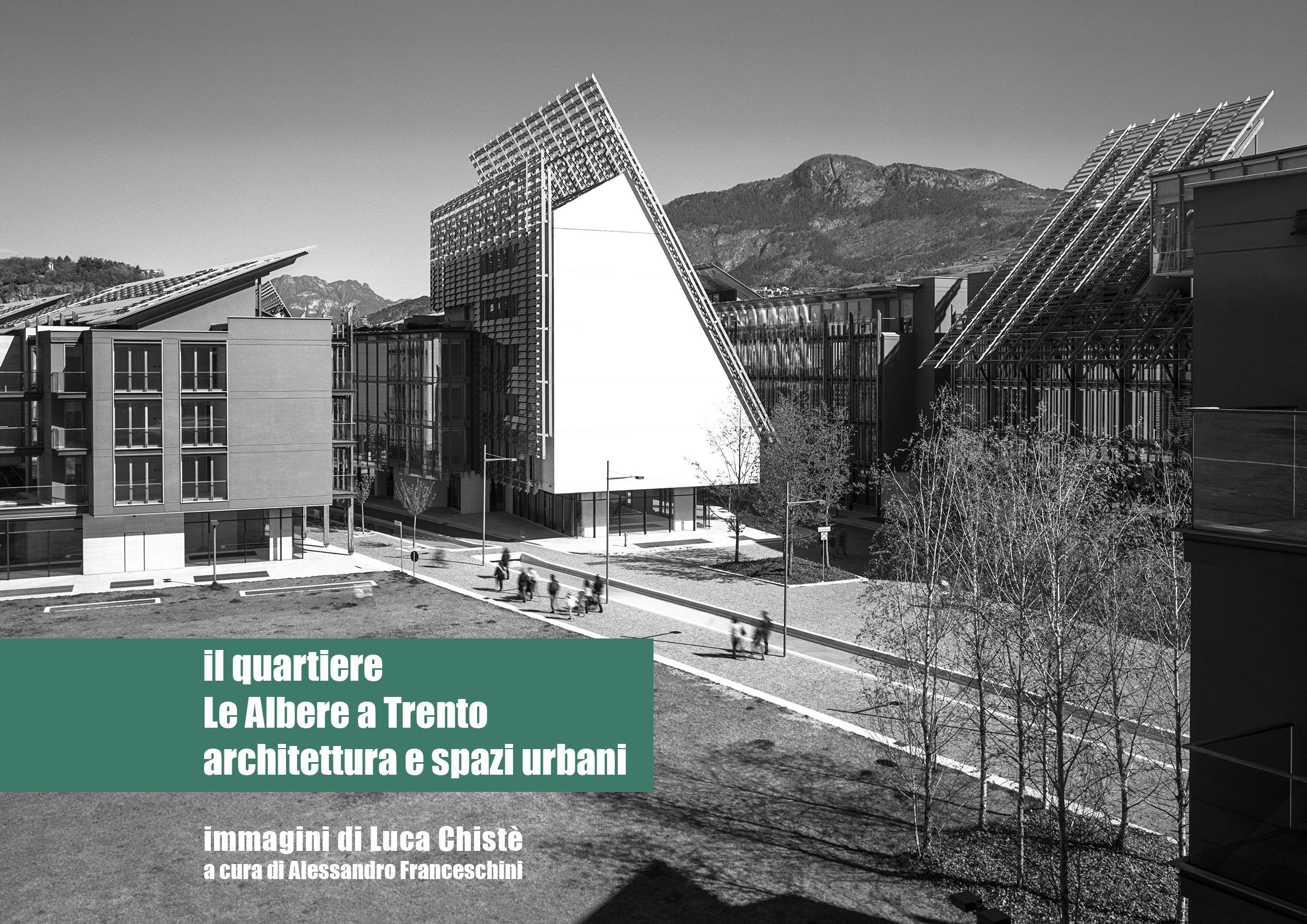 """Opere Di Renzo Piano il quartiere """"le albere"""" a trento: architettura e spazi"""